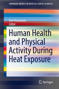 Cover Human Health and Physical Activity During Heat Exposure