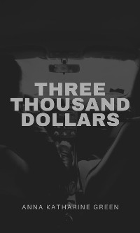 Cover Three Thousand Dollars