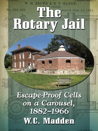 Cover The Rotary Jail
