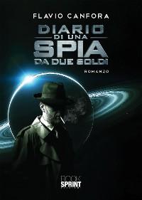 Cover Diario di una spia da due soldi