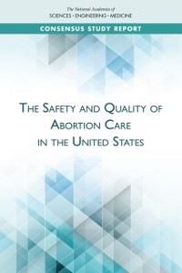 Cover Safety and Quality of Abortion Care in the United States
