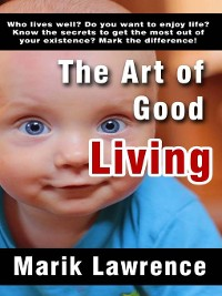Cover The Art of Good Living