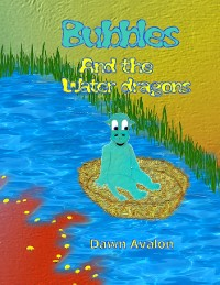 Cover Bubbles and the Water dragons