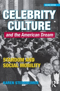 Cover Celebrity Culture and the American Dream