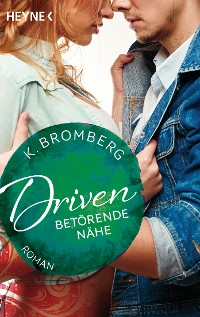 Cover Driven. Betörende Nähe