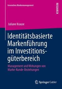 Cover Identitätsbasierte Markenführung im Investitionsgüterbereich