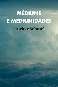 Cover Médiuns e Mediunidades