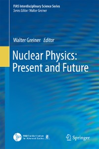Cover Nuclear Physics: Present and Future
