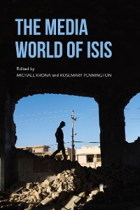 Cover The Media World of ISIS