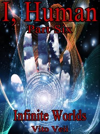 Cover I, Human Part Six: Infinite Worlds