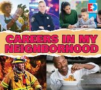 Cover Careers in My Neighborhood