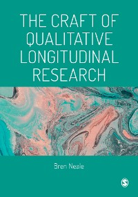 Cover The Craft of Qualitative Longitudinal Research