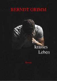 Cover Ein krasses Leben
