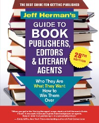 Cover Jeff Herman's Guide to Book Publishers, Editors & Literary Agents, 28th edition