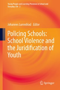 Cover Policing Schools: School Violence and the Juridification of Youth