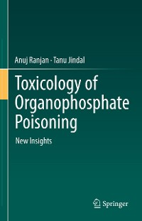 Cover Toxicology of Organophosphate Poisoning