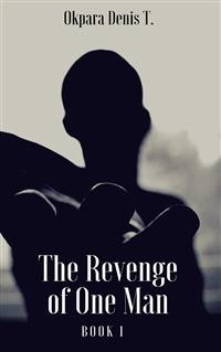 Cover The Revenge Of One Man