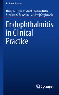 Cover Endophthalmitis in Clinical Practice