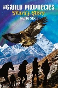 Cover Garud Prophecies Sitara's Story