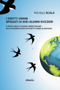 Cover I diritti umani spiegati ai miei alunni svizzeri