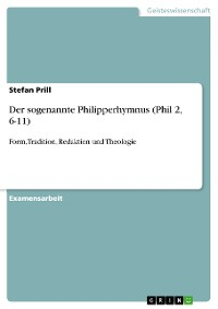 Cover Der sogenannte Philipperhymnus (Phil 2, 6-11)