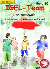 Cover IGEL-Team 30, Der Hexenwald