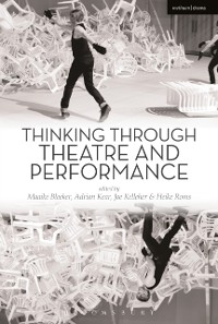 Cover Thinking Through Theatre and Performance