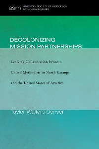 Cover Decolonizing Mission Partnerships