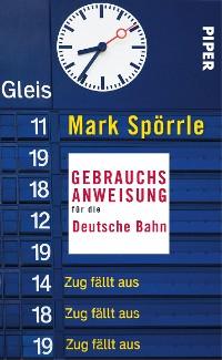 Cover Gebrauchsanweisung für die Deutsche Bahn