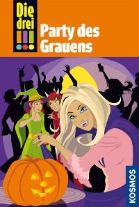 Cover Die drei !!!, 32, Party des Grauens (drei Ausrufezeichen)
