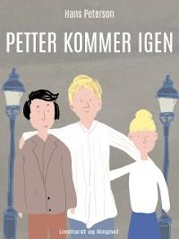 Cover Petter kommer igen
