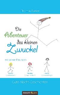 Cover Die Abenteuer des kleinen Zwuckel