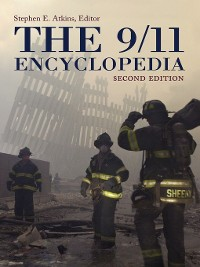 Cover The 9/11 Encyclopedia [Two Volumes]