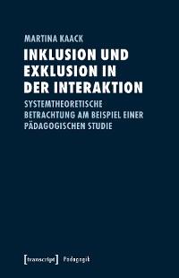 Cover Inklusion und Exklusion in der Interaktion