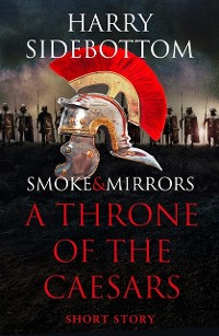 Cover Smoke & Mirrors (A Short Story)