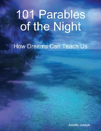 Cover 101 Parables of the Night : How Dreams Can Teach Us