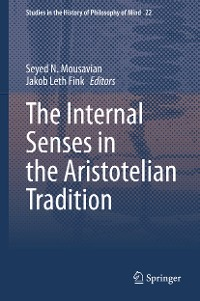 Cover The Internal Senses in the Aristotelian Tradition