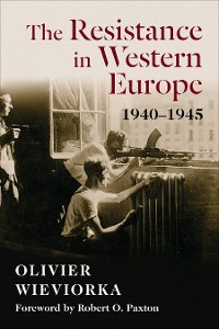 Cover The Resistance in Western Europe, 1940–1945