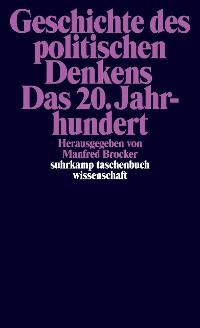 Cover Geschichte des politischen Denkens. Das 20. Jahrhundert