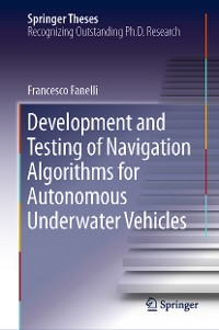 Cover Development and Testing of Navigation Algorithms for Autonomous Underwater Vehicles