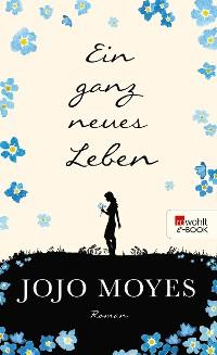 Cover Ein ganz neues Leben