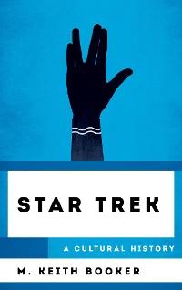 Cover Star Trek: A Cultural History