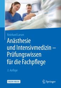 Cover Anästhesie und Intensivmedizin - Prüfungswissen für die Fachpflege