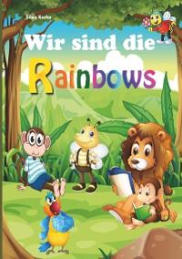 Cover Wir sind die Rainbows