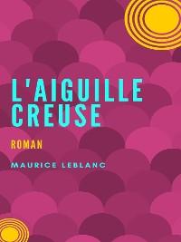 Cover L'Aiguille Creuse
