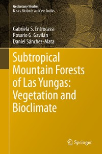 Cover Subtropical Mountain Forests of Las Yungas: Vegetation and Bioclimate
