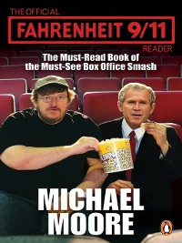 Cover The Official Fahrenheit 9-11 Reader