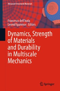 Cover Dynamics, Strength of Materials and Durability in Multiscale Mechanics