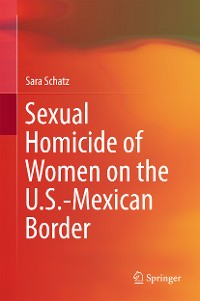 Cover Sexual Homicide of Women on the U.S.-Mexican Border
