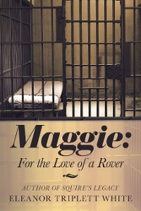 Cover Maggie: for the Love of a Rover